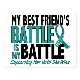 My Battle Too Best Friend Ovarian Cancer Postcard
