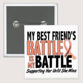 My Battle Too Best Friend Uterine Cancer Pinback Button