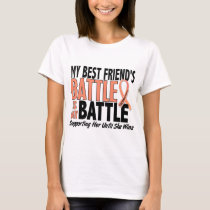 My Battle Too Best Friend Uterine Cancer T-Shirt