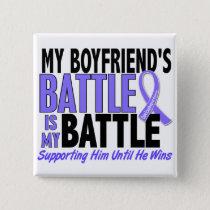 My Battle Too Boyfriend Esophageal Cancer Pinback Button