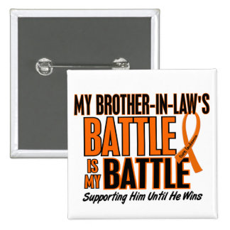 My Battle Too Brother-In-Law Leukemia 2 Inch Square Button