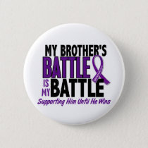 My Battle Too Brother Pancreatic Cancer Pinback Button