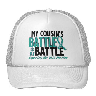 My Battle Too Cousin Ovarian Cancer Trucker Hat