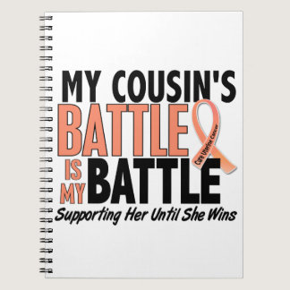 My Battle Too Cousin Uterine Cancer Notebook