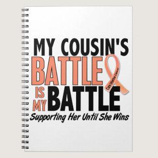 My Battle Too Cousin Uterine Cancer Spiral Notebook