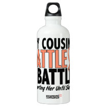My Battle Too Cousin Uterine Cancer Water Bottle