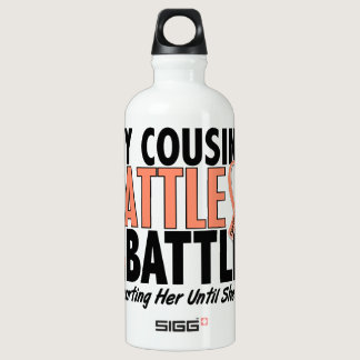 My Battle Too Cousin Uterine Cancer Water Bottle