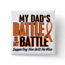 My Battle Too Dad Leukemia Pinback Button