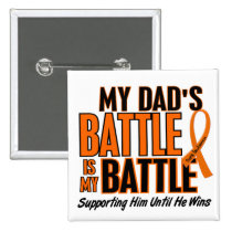 My Battle Too Dad Leukemia Pinback Button
