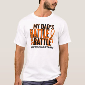 My Battle Too Dad Leukemia T-Shirt