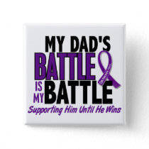 My Battle Too Dad Pancreatic Cancer Pinback Button
