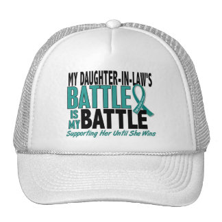 My Battle Too Daughter-In-Law Ovarian Cancer Trucker Hat