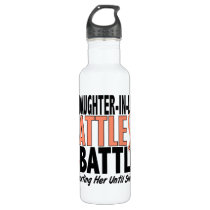 My Battle Too Daughter-In-Law Uterine Cancer Water Bottle