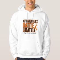 My Battle Too Daughter Leukemia Hoodie