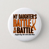 My Battle Too Daughter Leukemia Pinback Button