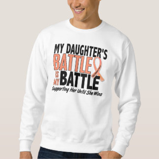 My Battle Too Daughter Uterine Cancer Sweatshirt