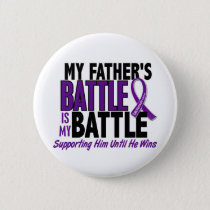 My Battle Too Father Pancreatic Cancer Pinback Button