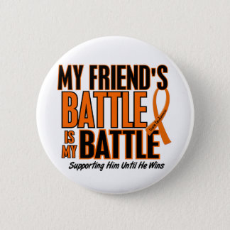 My Battle Too Friend Leukemia Button