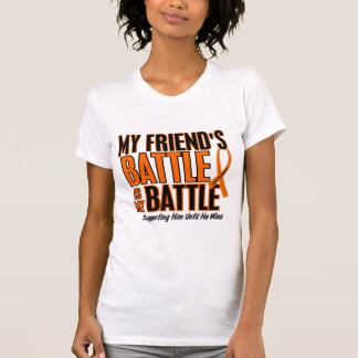 My Battle Too Friend Leukemia T-Shirt