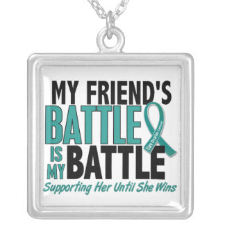My Battle Too Friend Ovarian Cancer Square Pendant Necklace