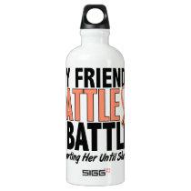 My Battle Too Friend Uterine Cancer Aluminum Water Bottle