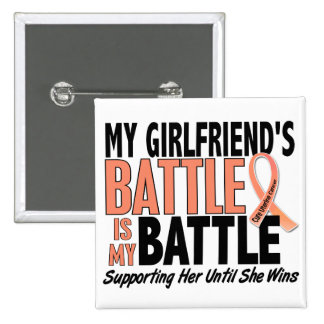 My Battle Too Girlfriend Uterine Cancer 2 Inch Square Button