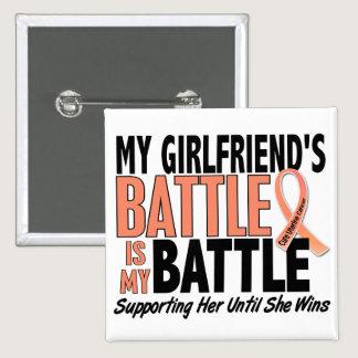 My Battle Too Girlfriend Uterine Cancer Pinback Button