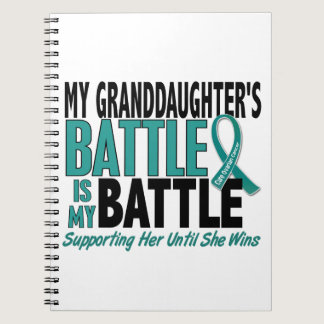My Battle Too Granddaughter Ovarian Cancer Notebook