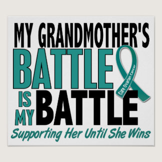 My Battle Too Grandmother Ovarian Cancer Poster
