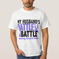 My Battle Too Husband Esophageal Cancer T-Shirt