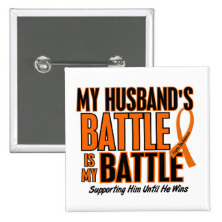 My Battle Too Husband Leukemia 2 Inch Square Button