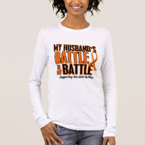 My Battle Too Husband Leukemia Long Sleeve T-Shirt