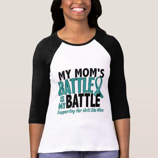 My Battle Too Mom Ovarian Cancer T Shirts