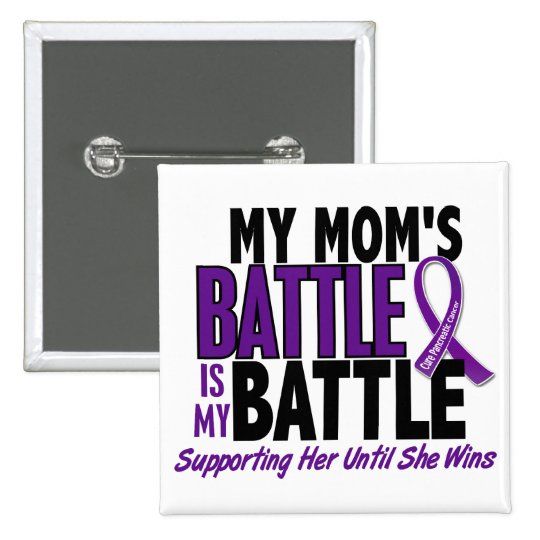 My Battle Too Mom Pancreatic Cancer Pinback Button