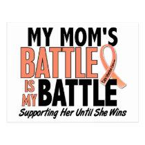 My Battle Too Mom Uterine Cancer Postcard