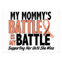 My Battle Too Mommy Uterine Cancer Postcard