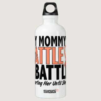 My Battle Too Mommy Uterine Cancer Water Bottle