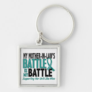 My Battle Too Mother-In-Law Ovarian Cancer Keychains