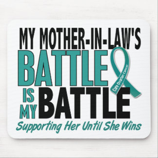 My Battle Too Mother-In-Law Ovarian Cancer Mouse Pad