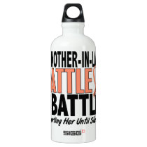 My Battle Too Mother-In-Law Uterine Cancer Aluminum Water Bottle