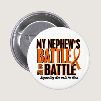 My Battle Too Nephew Leukemia Pinback Button