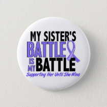 My Battle Too Sister Esophageal Cancer Pinback Button