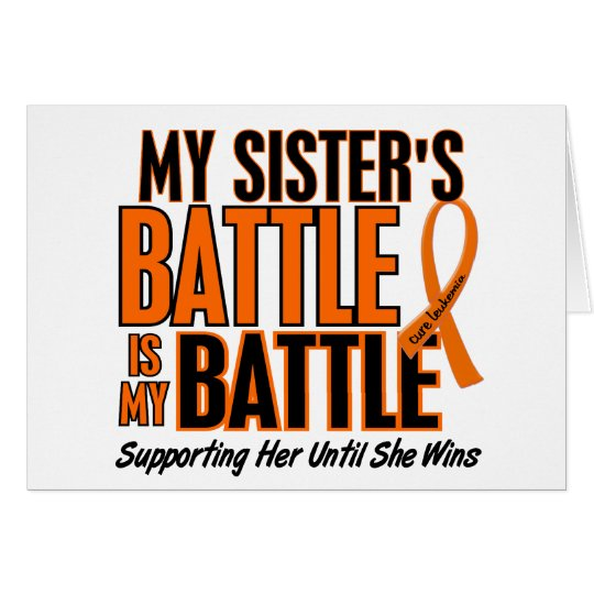 My Battle Too Sister Leukemia Card
