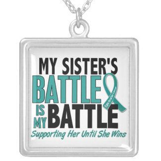 My Battle Too Sister Ovarian Cancer Square Pendant Necklace