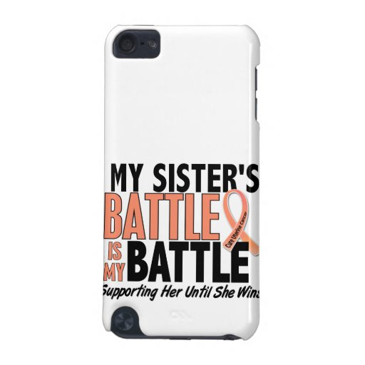 My Battle Too Sister Uterine Cancer iPod Touch 5G Case