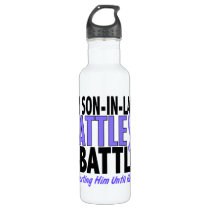 My Battle Too Son-In-Law Esophageal Cancer Water Bottle