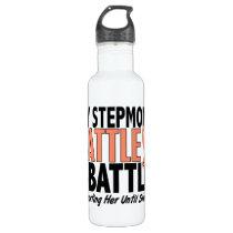 My Battle Too Stepmom Uterine Cancer Stainless Steel Water Bottle