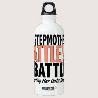 My Battle Too Stepmother Uterine Cancer Water Bottle