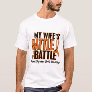 My Battle Too Wife Leukemia T-Shirt