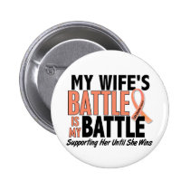 My Battle Too Wife Uterine Cancer Pinback Button